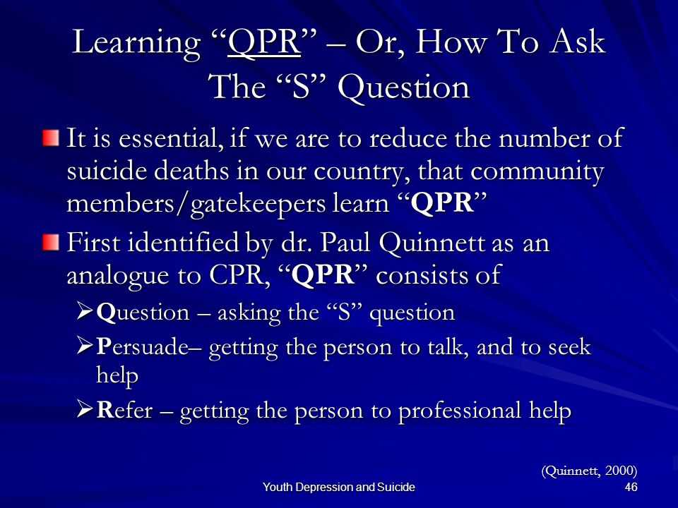 Learning QPR – Or, How To Ask The S Question