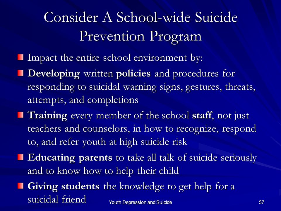 Consider A School-wide Suicide Prevention Program