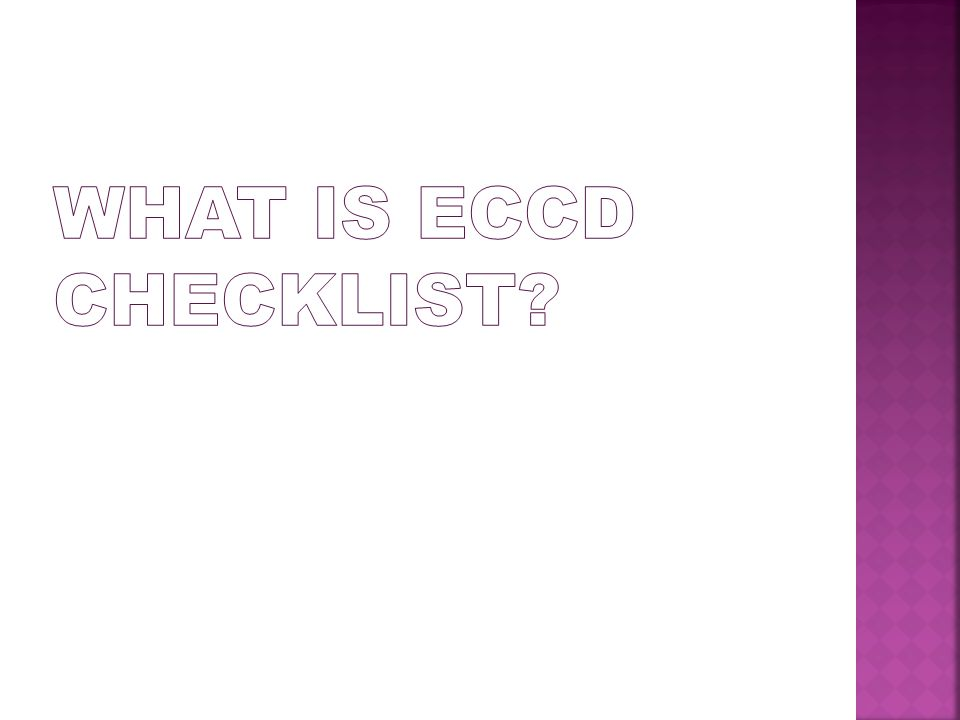 What is ECCD Checklist