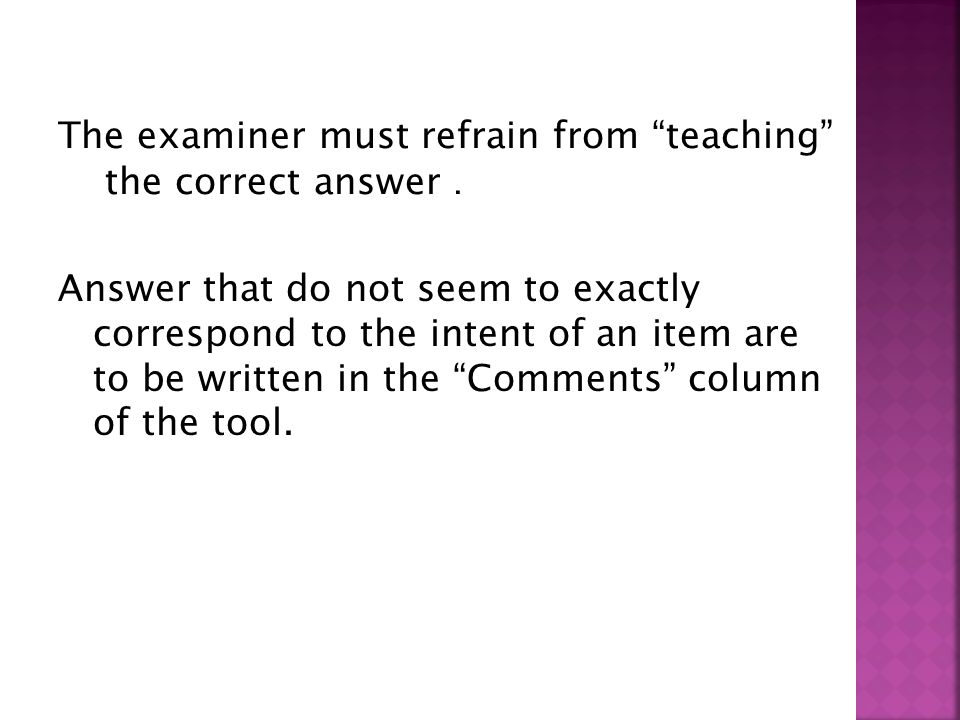 The examiner must refrain from teaching