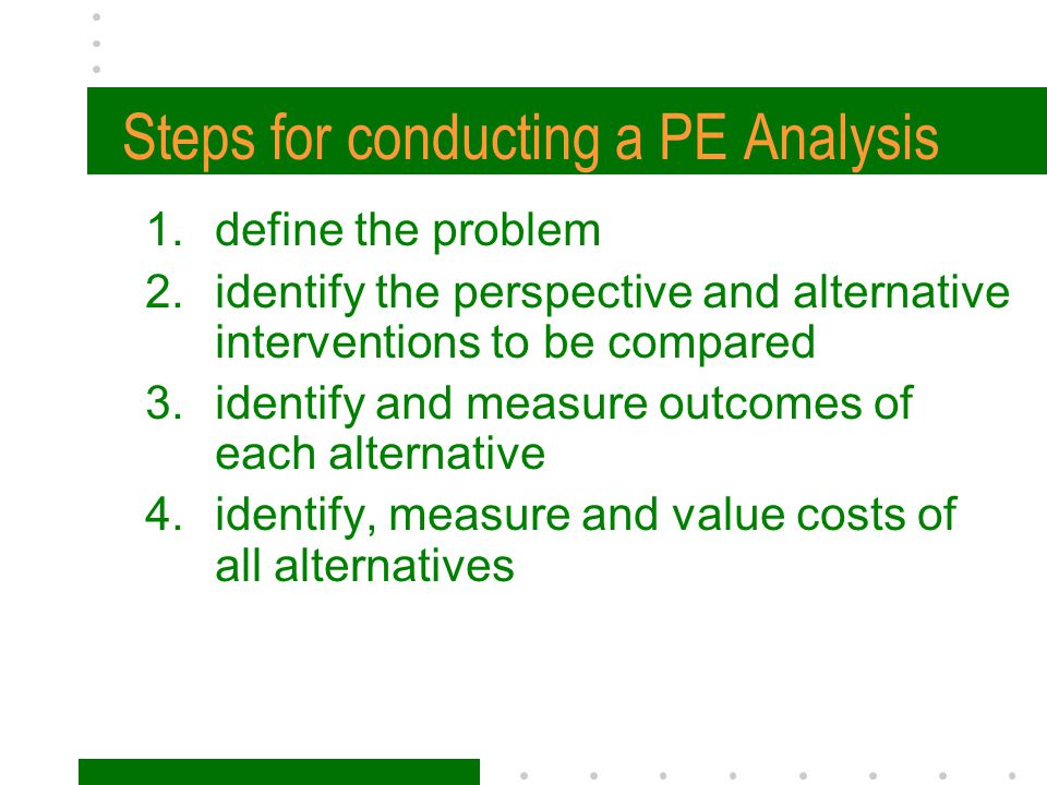 Steps for conducting a PE Analysis