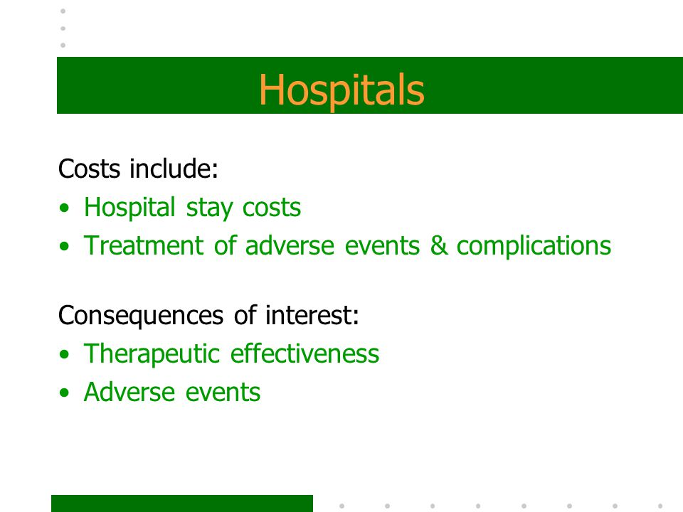 Hospitals Costs include: Hospital stay costs