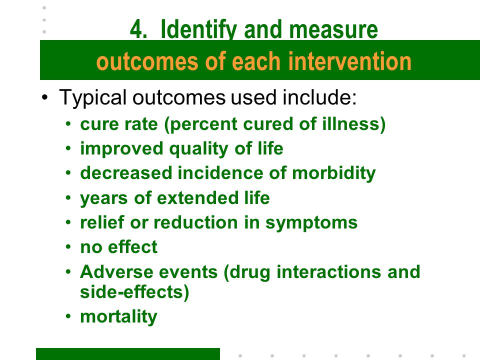 4. Identify and measure outcomes of each intervention