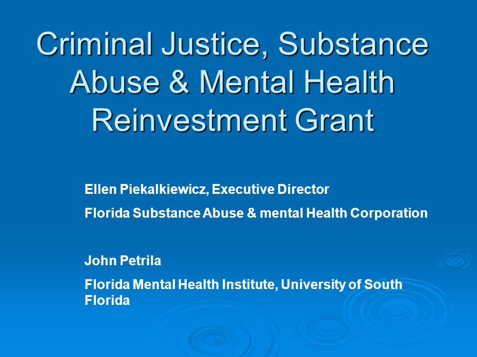 Criminal Justice, Substance Abuse & Mental Health Reinvestment Grant