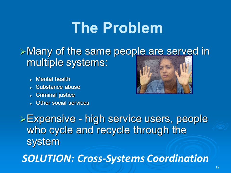 SOLUTION: Cross-Systems Coordination