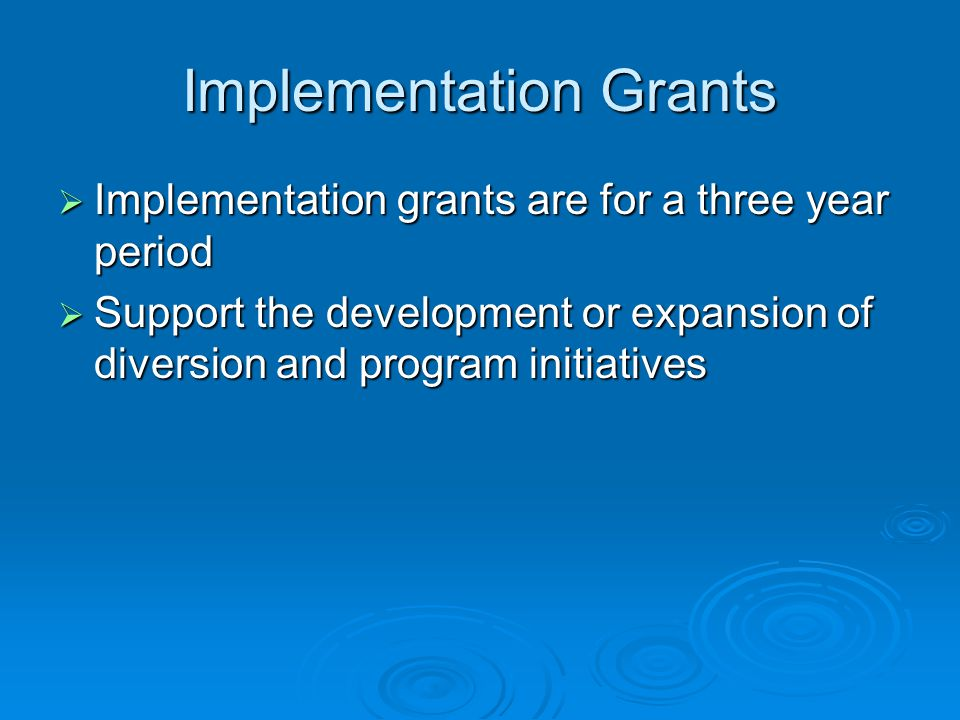 Implementation Grants