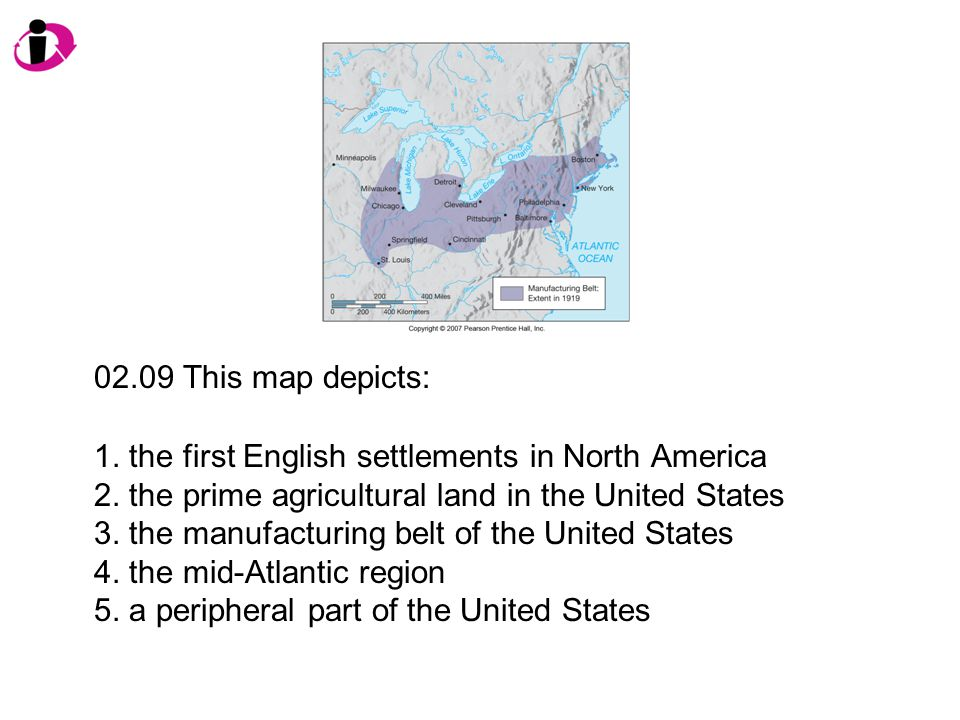 02.09 This map depicts: 1. the first English settlements in North America. 2. the prime agricultural land in the United States.