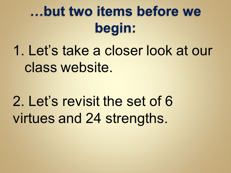 …but two items before we begin: