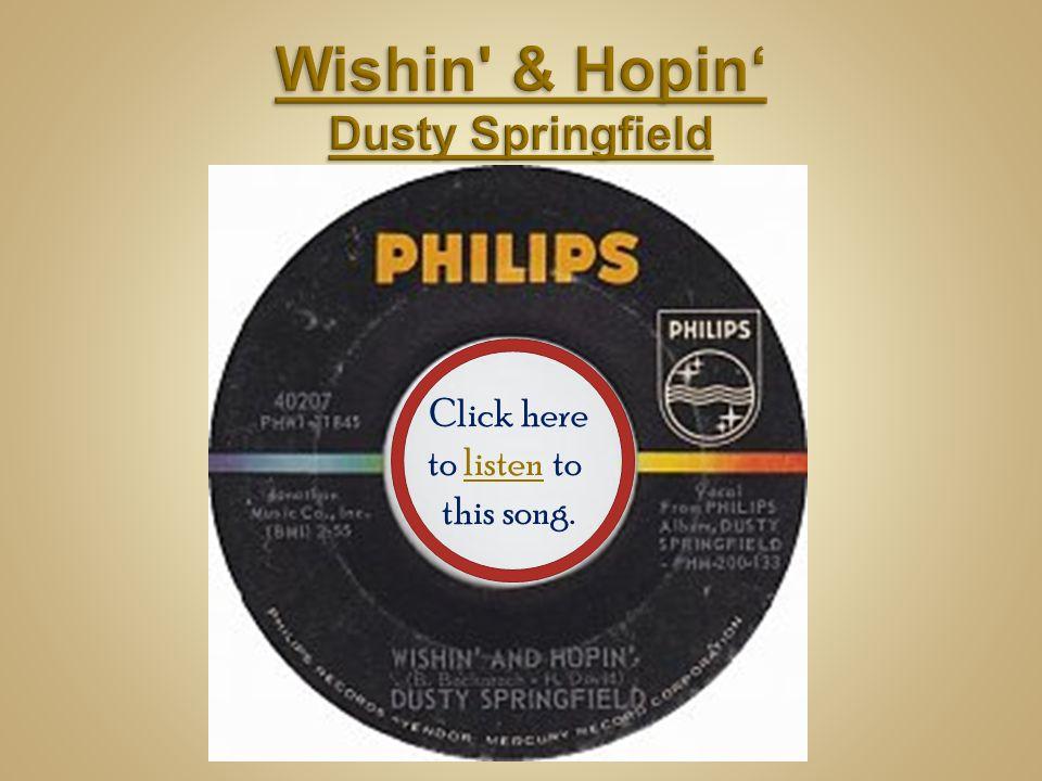 Wishin & Hopin' Dusty Springfield