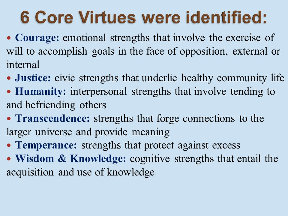 6 Core Virtues were identified: