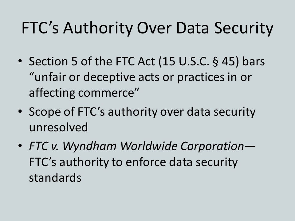 FTC's Authority Over Data Security
