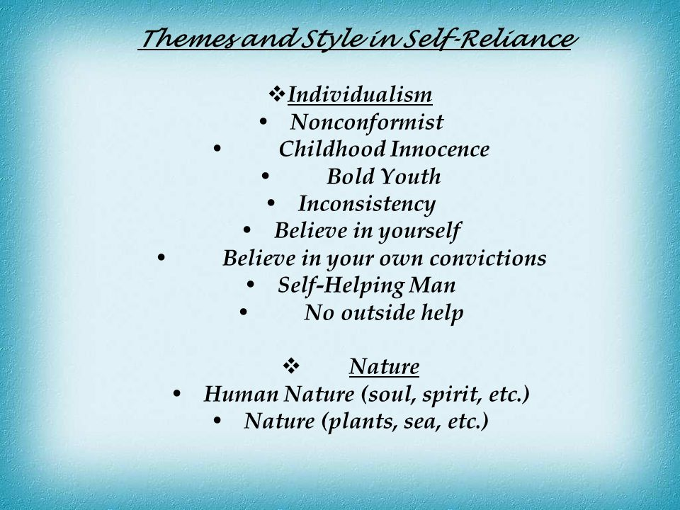 Themes and Style in Self-Reliance
