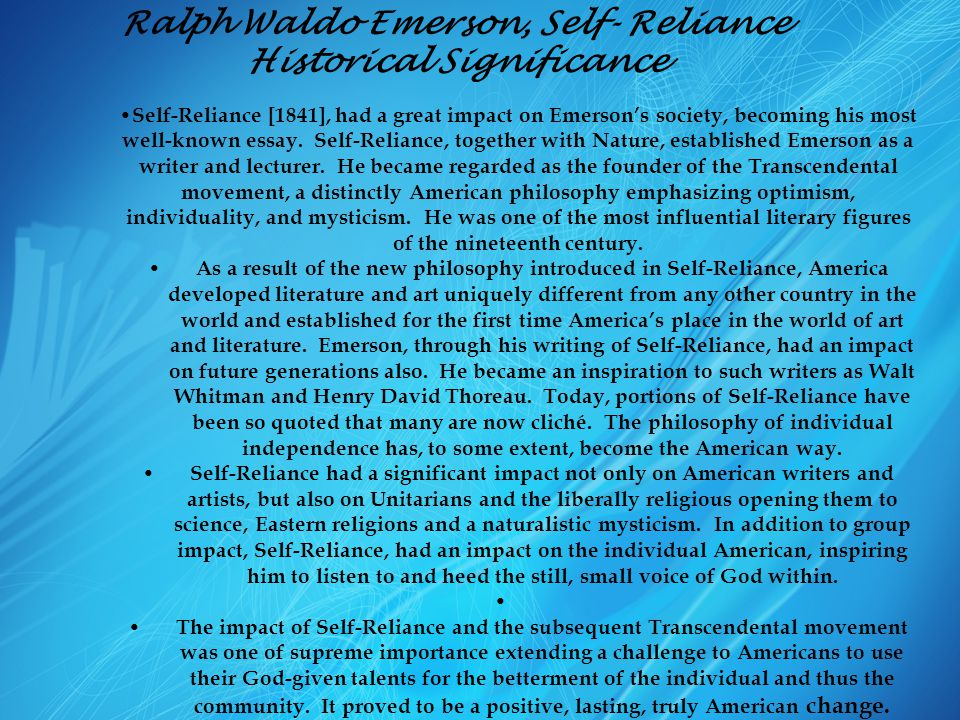 self reliance and other essays questions It was important to emerson that ideas be put into practice in the real world   from your reading and study of buddhism, hinduism, taoism, or other idealistic.