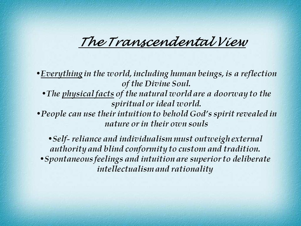The Transcendental View