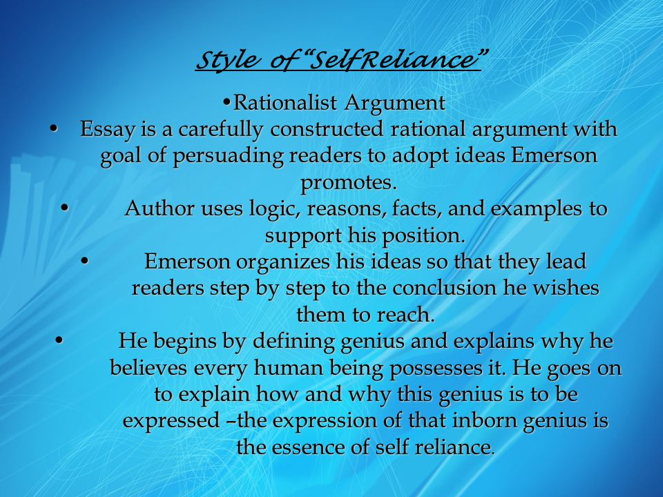 Style of Self Reliance