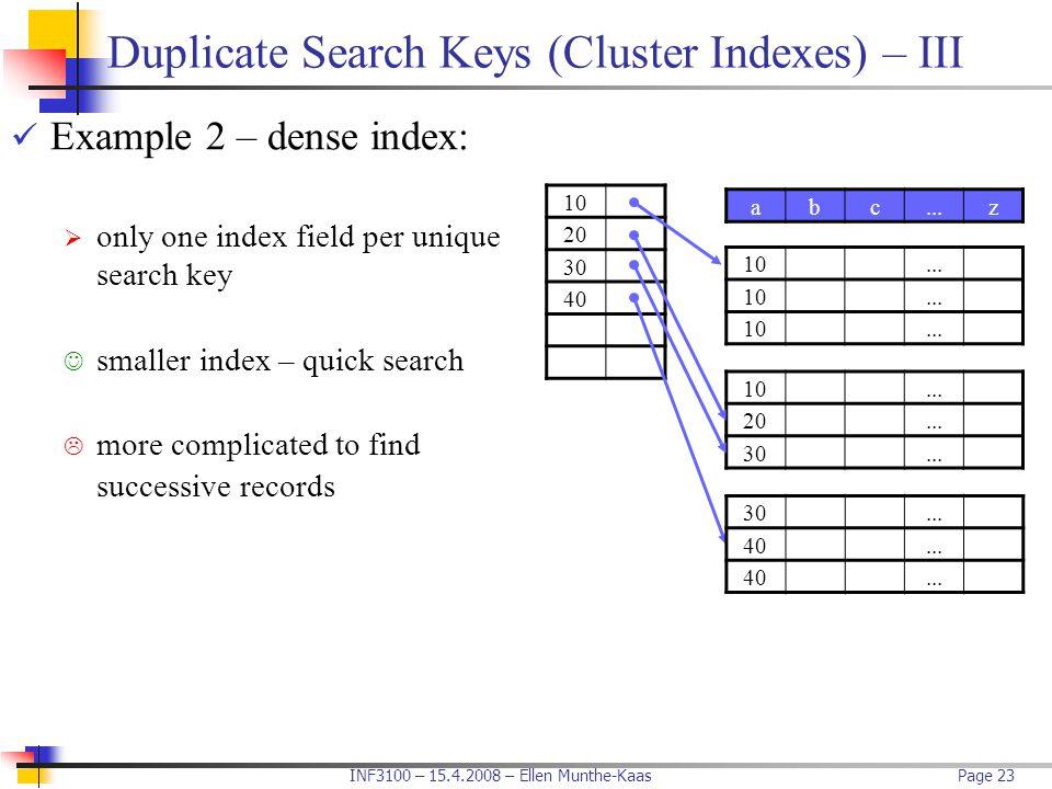 Duplicate Search Keys (Cluster Indexes) – III