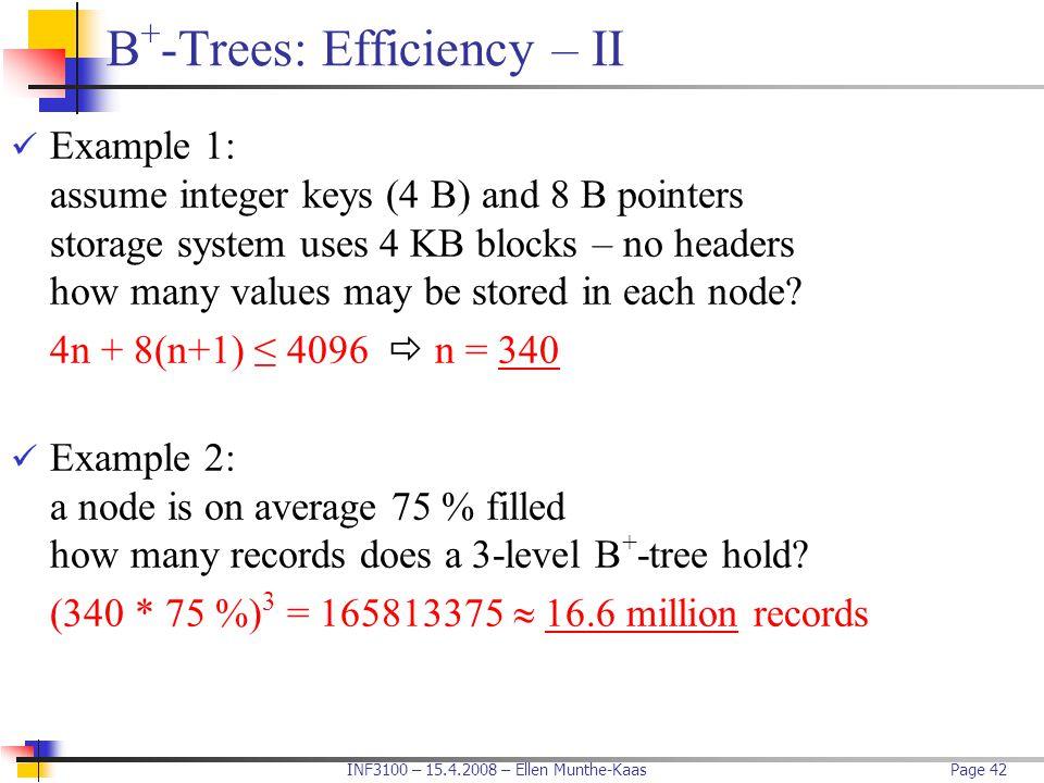 B+-Trees: Efficiency – II