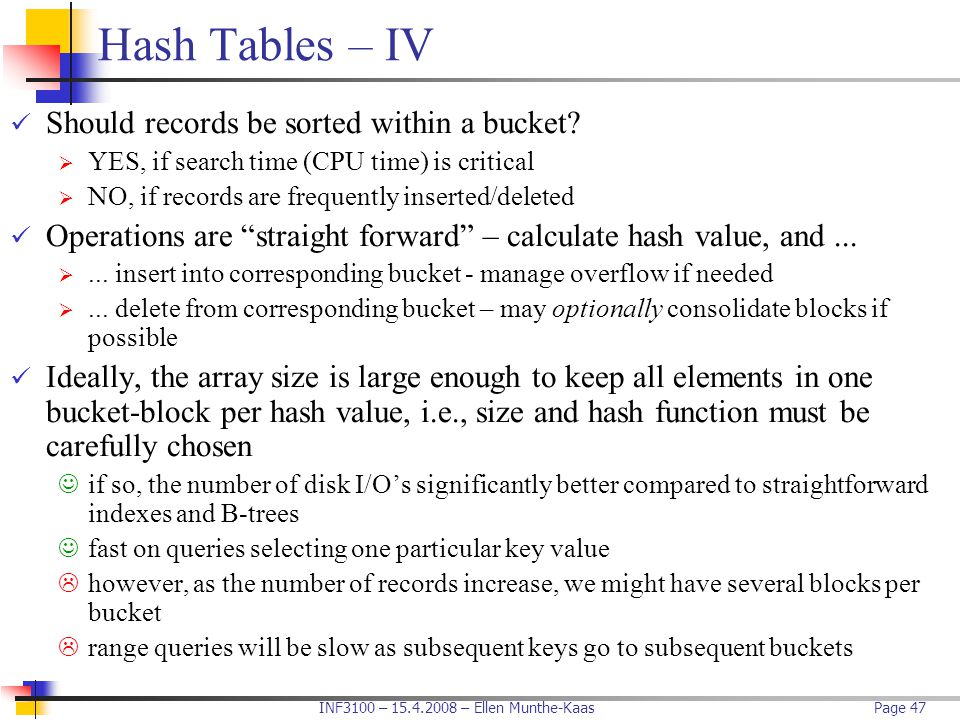 Hash Tables – IV Should records be sorted within a bucket