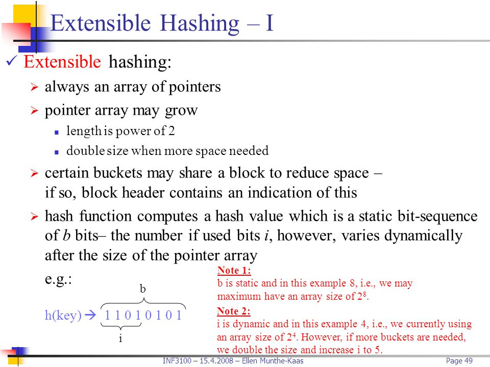 Extensible Hashing – I Extensible hashing: always an array of pointers