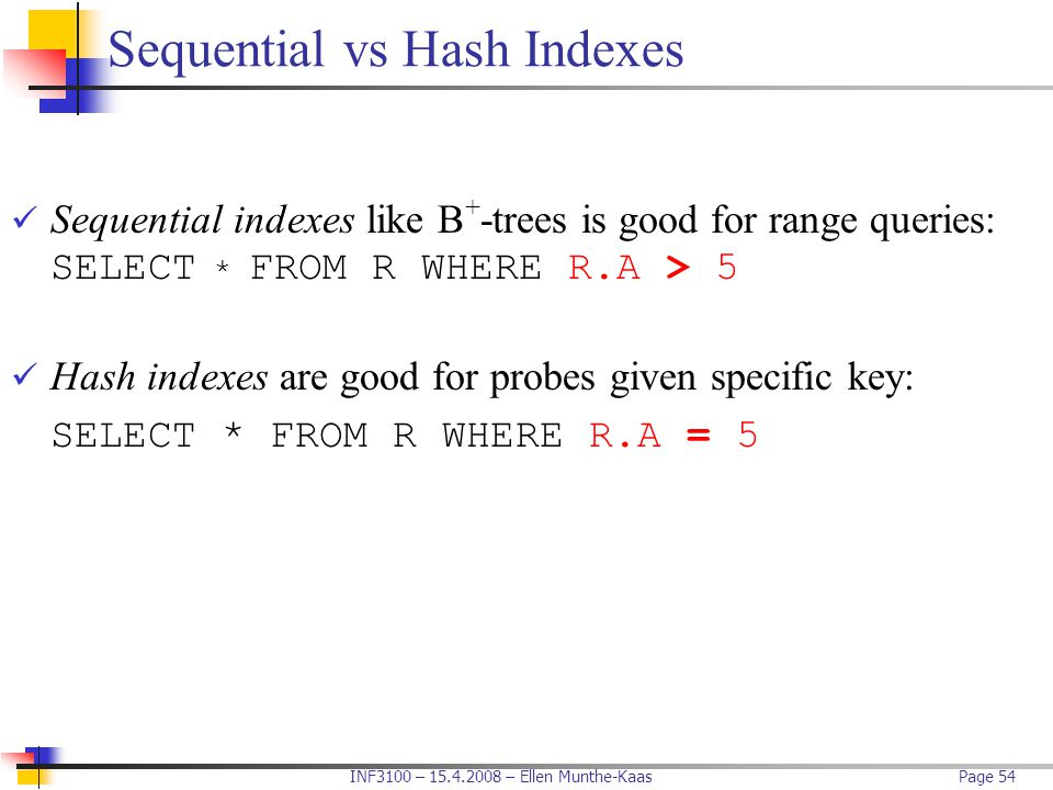 Sequential vs Hash Indexes
