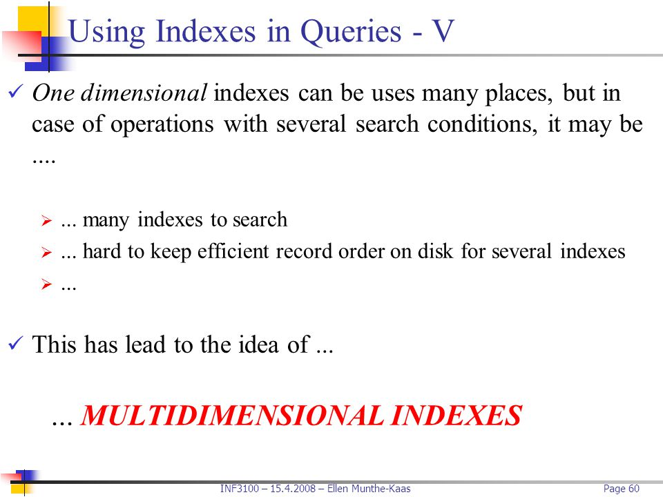 Using Indexes in Queries - V