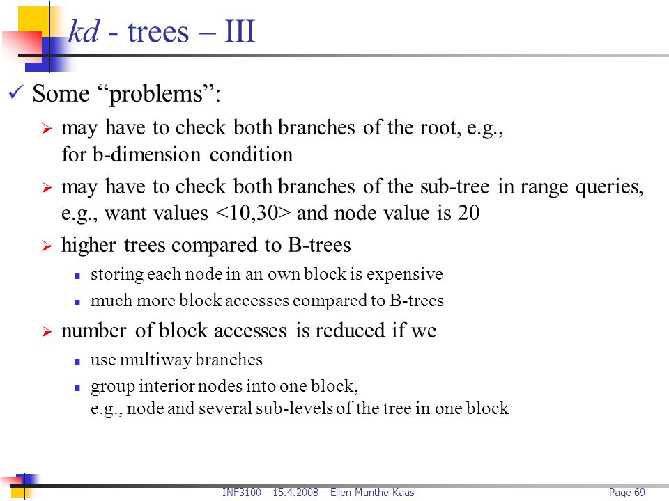 kd - trees – III Some problems :