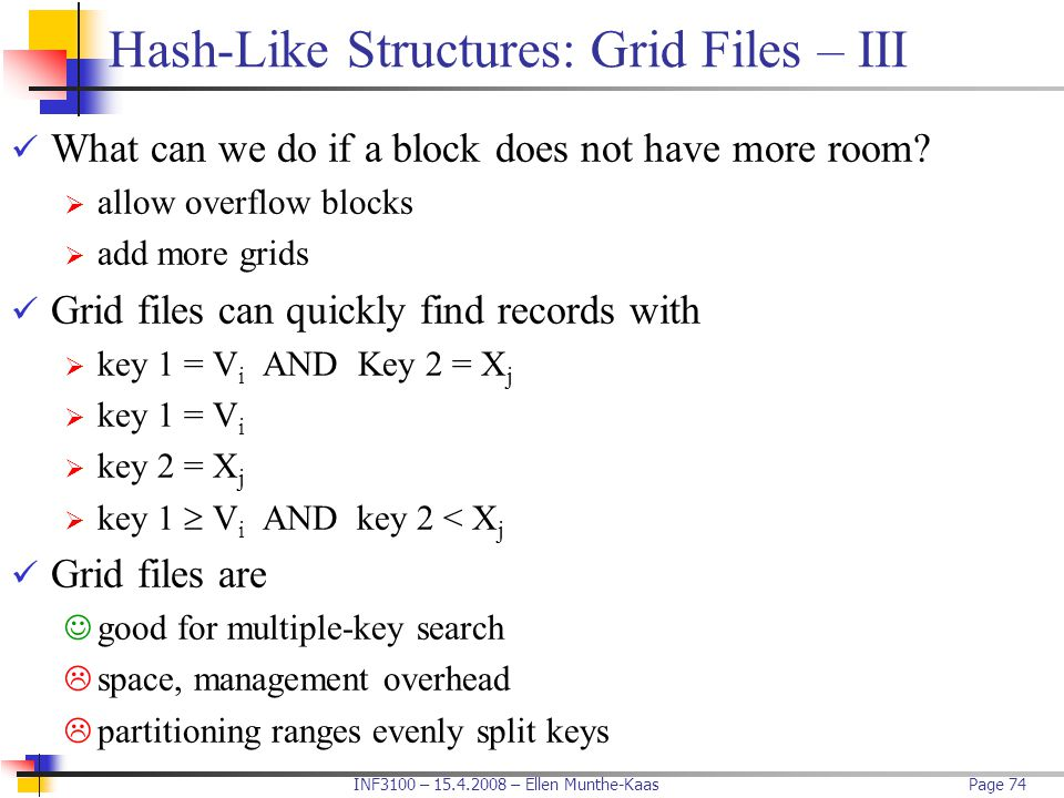 Hash-Like Structures: Grid Files – III