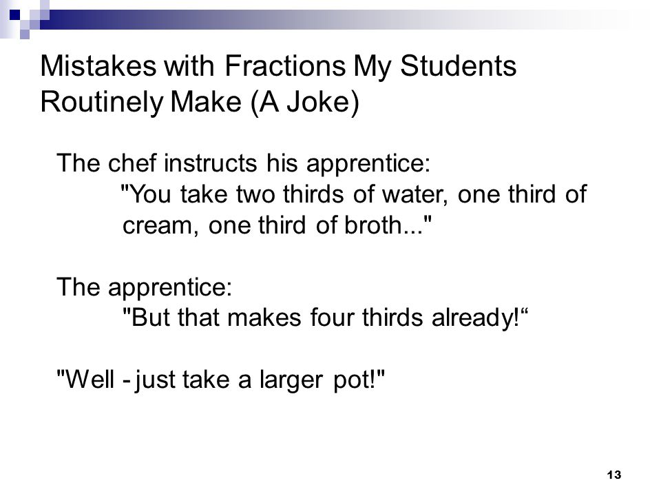 Mistakes with Fractions My Students Routinely Make (A Joke)