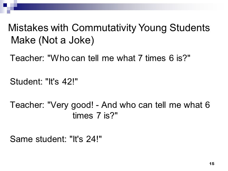 Mistakes with Commutativity Young Students Make (Not a Joke)