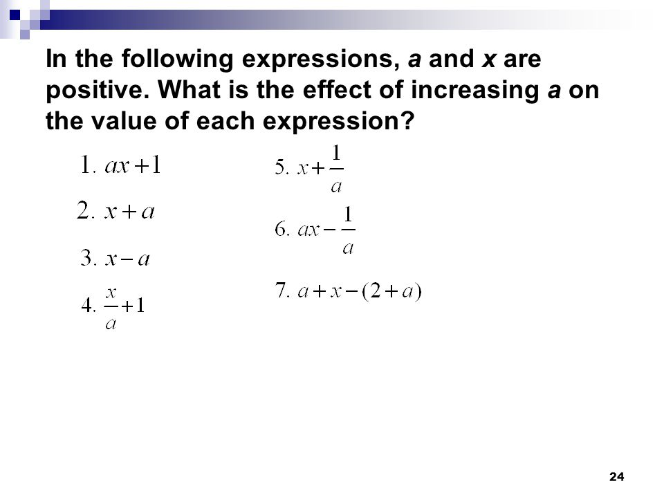 In the following expressions, a and x are positive