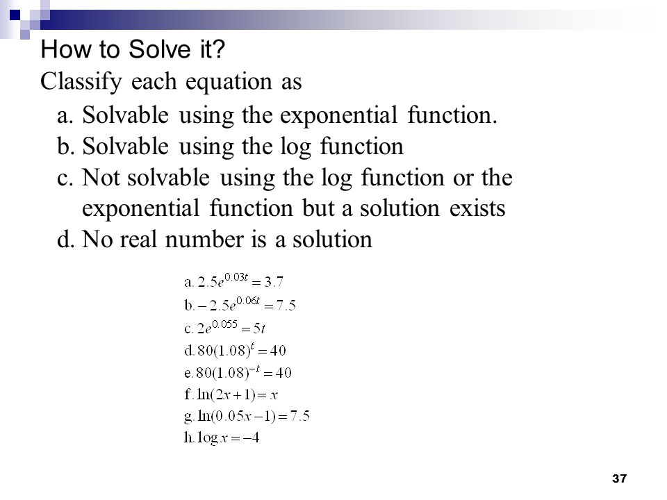 How to Solve it Classify each equation as