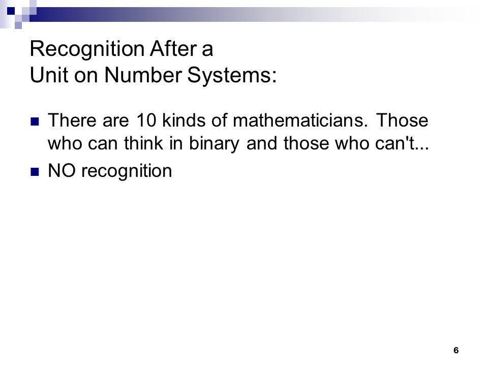Recognition After a Unit on Number Systems: