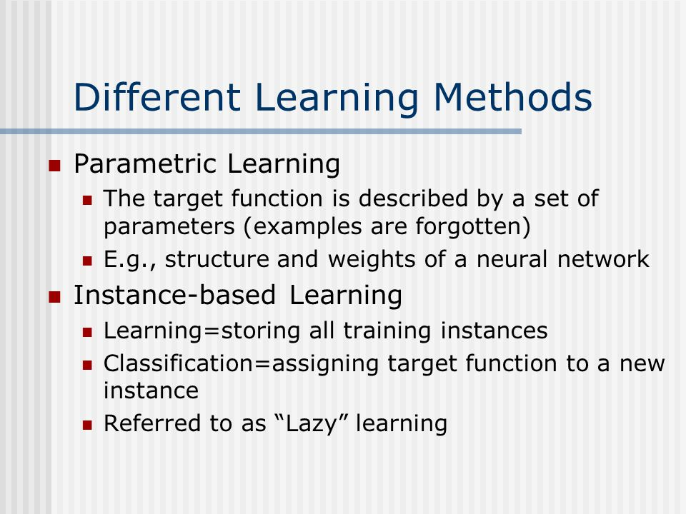 Different Learning Methods