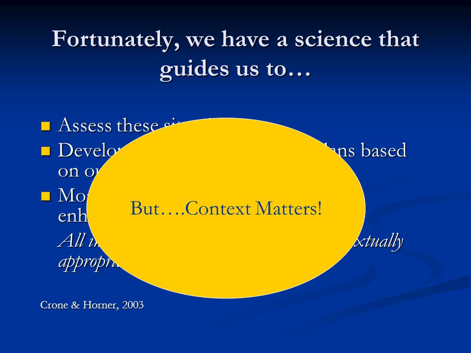 Fortunately, we have a science that guides us to…