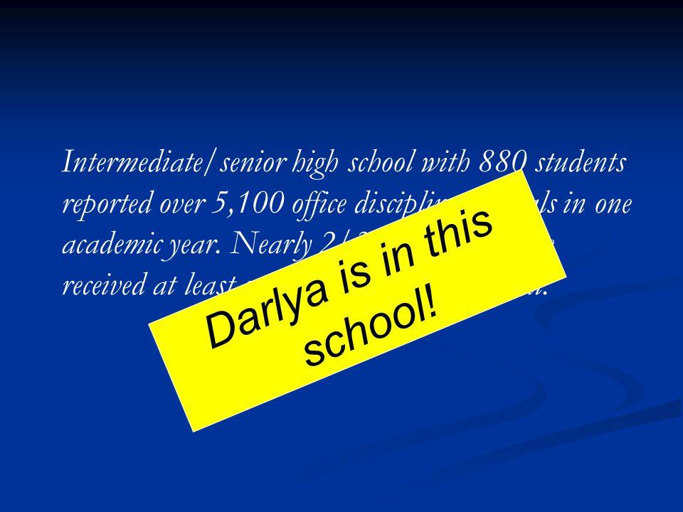 Darlya is in this school!