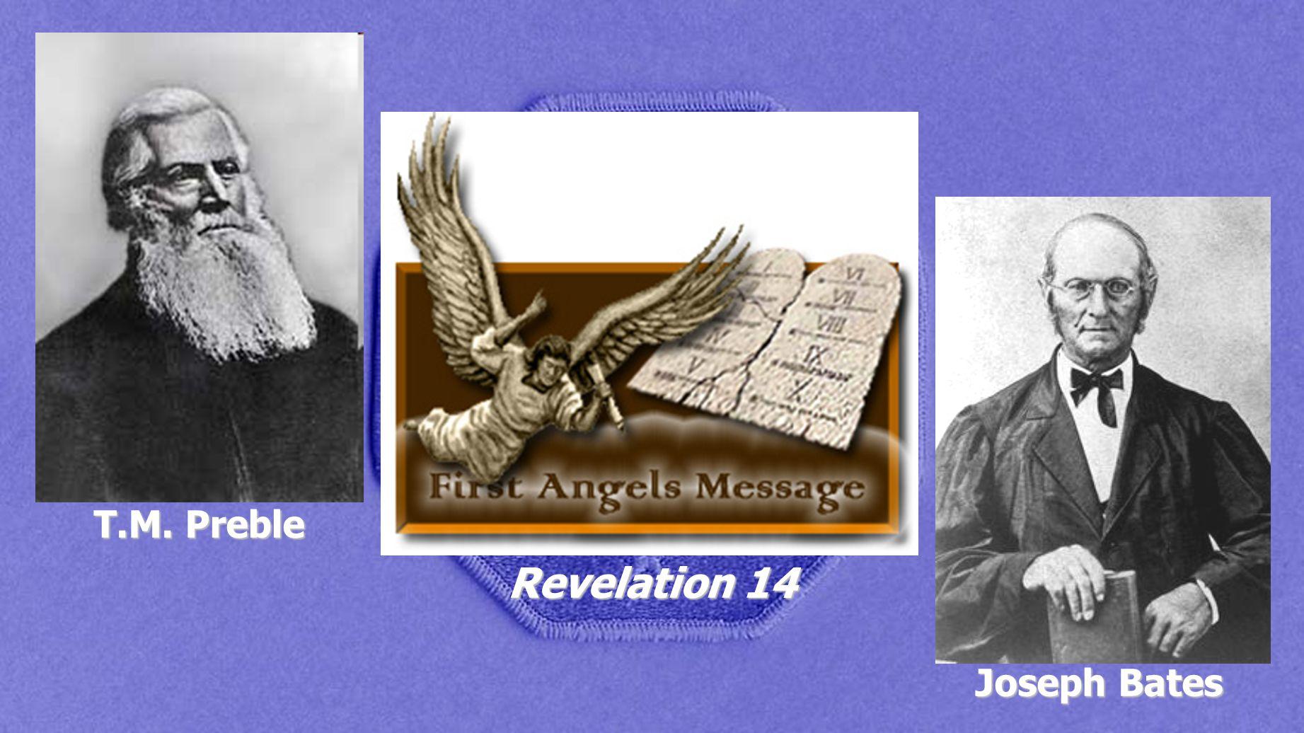 T.M. Preble Revelation 14 Joseph Bates