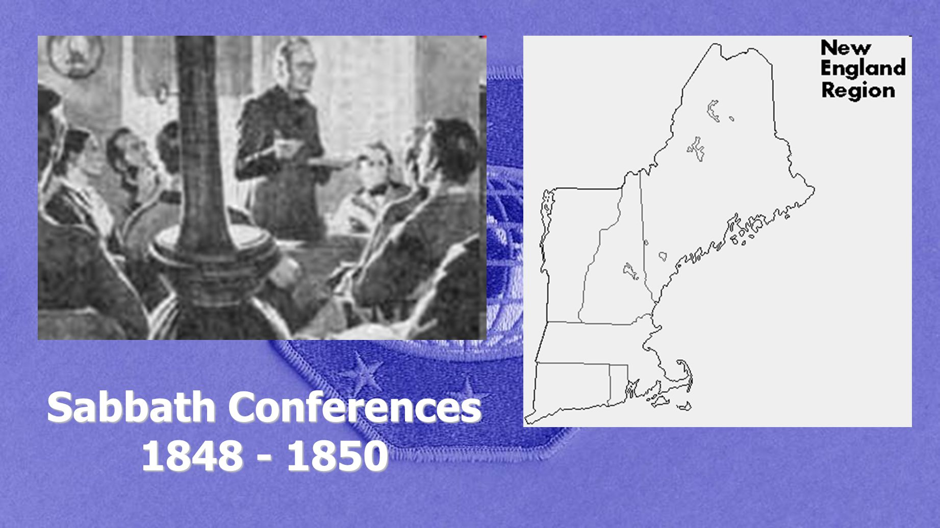 Sabbath Conferences 1848 - 1850