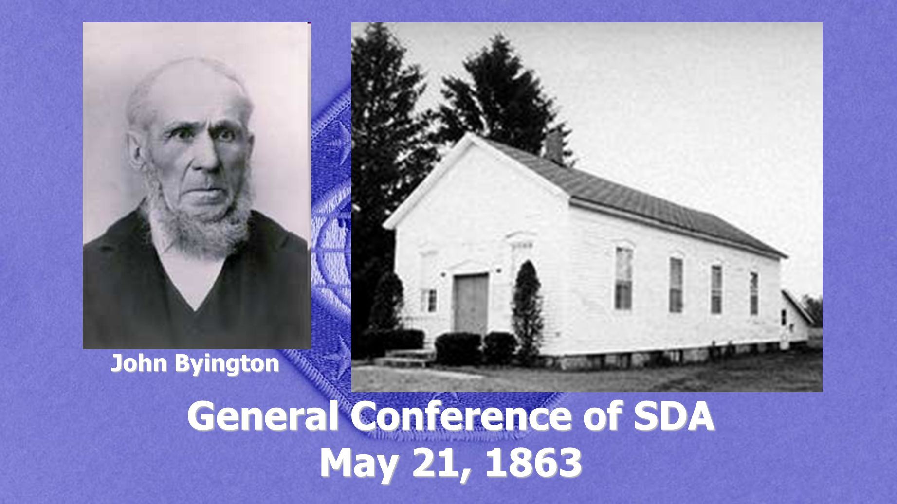 General Conference of SDA May 21, 1863