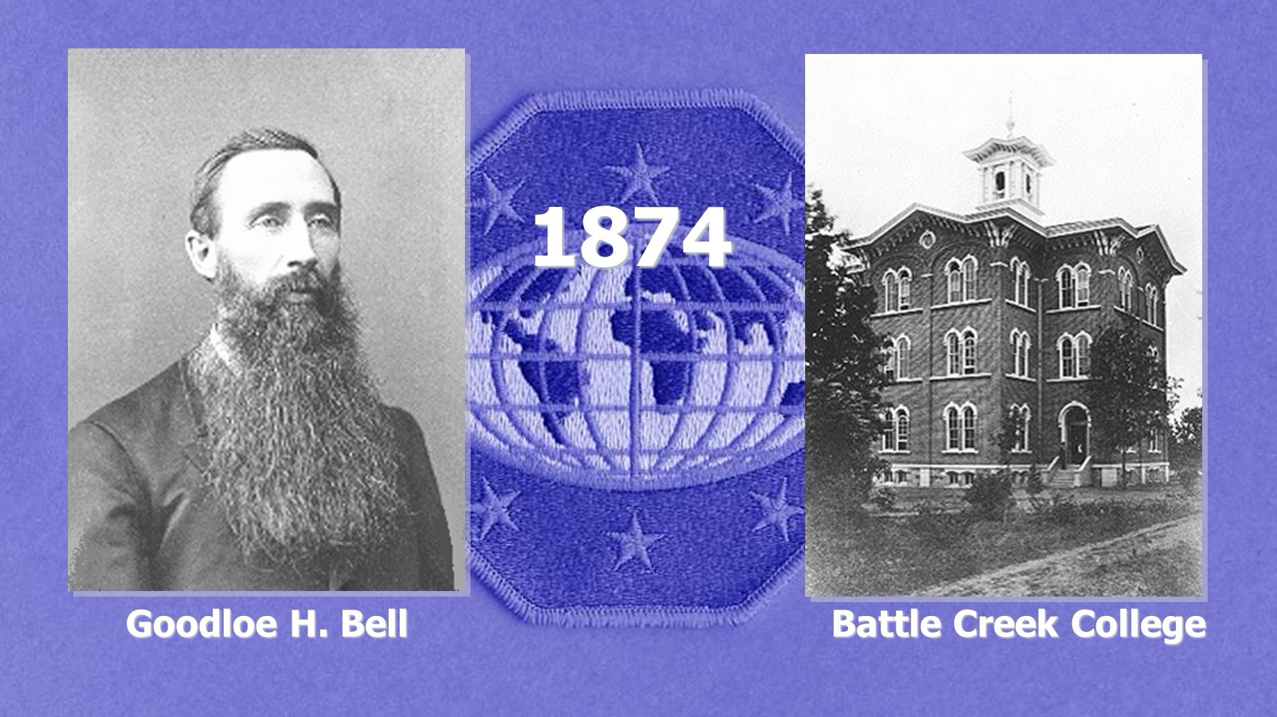 1874 Goodloe H. Bell Battle Creek College