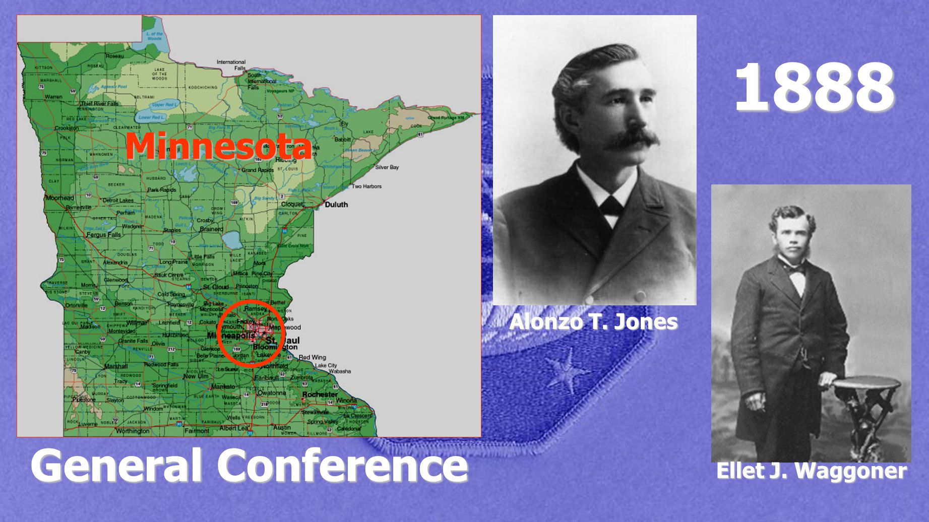1888 Minnesota Alonzo T. Jones General Conference Ellet J. Waggoner