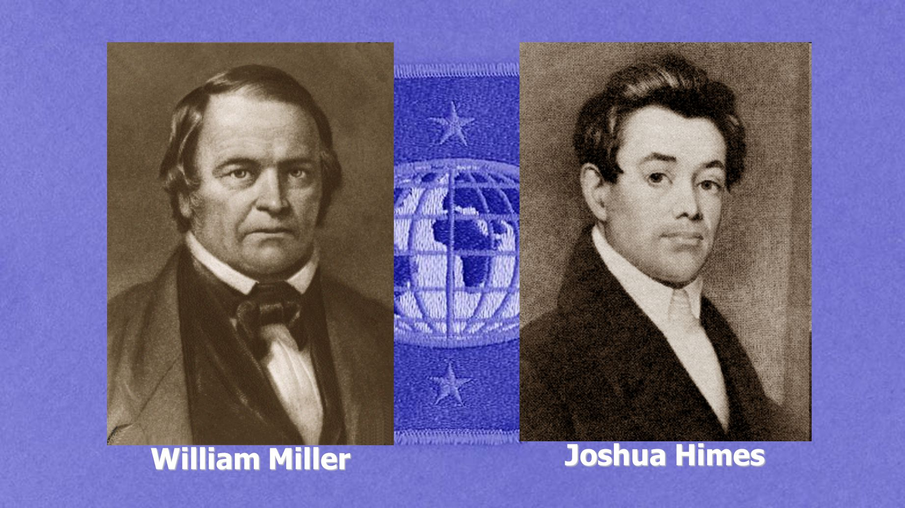 Joshua Himes William Miller