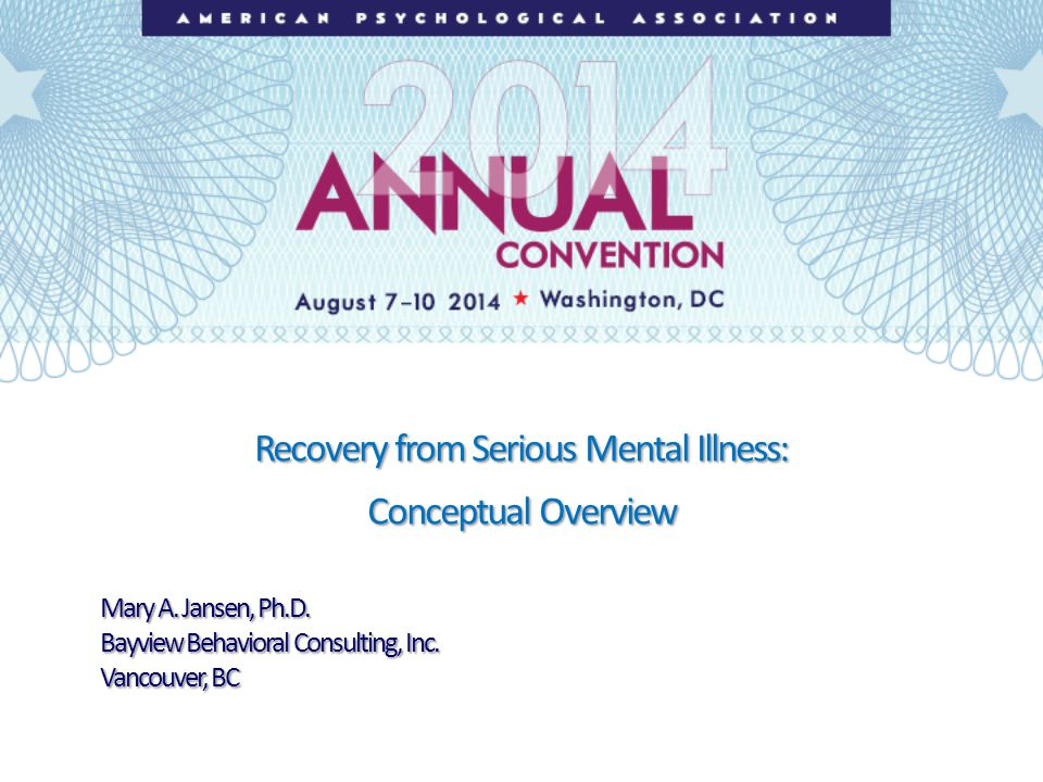 Recovery from Serious Mental Illness: