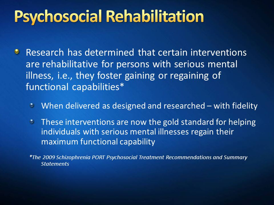 psychosocial rehabilitation for schizophrenia essay Free essay on schizophrenia essay paranoid schizophrenia potential need for treatment for impaired skin integrity.