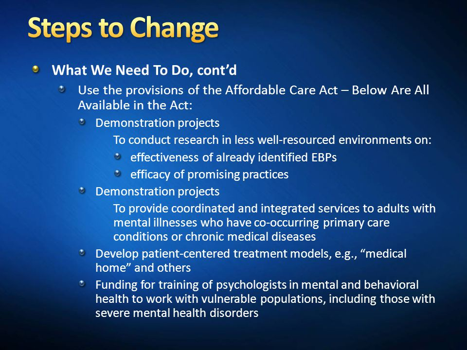 Steps to Change What We Need To Do, cont'd