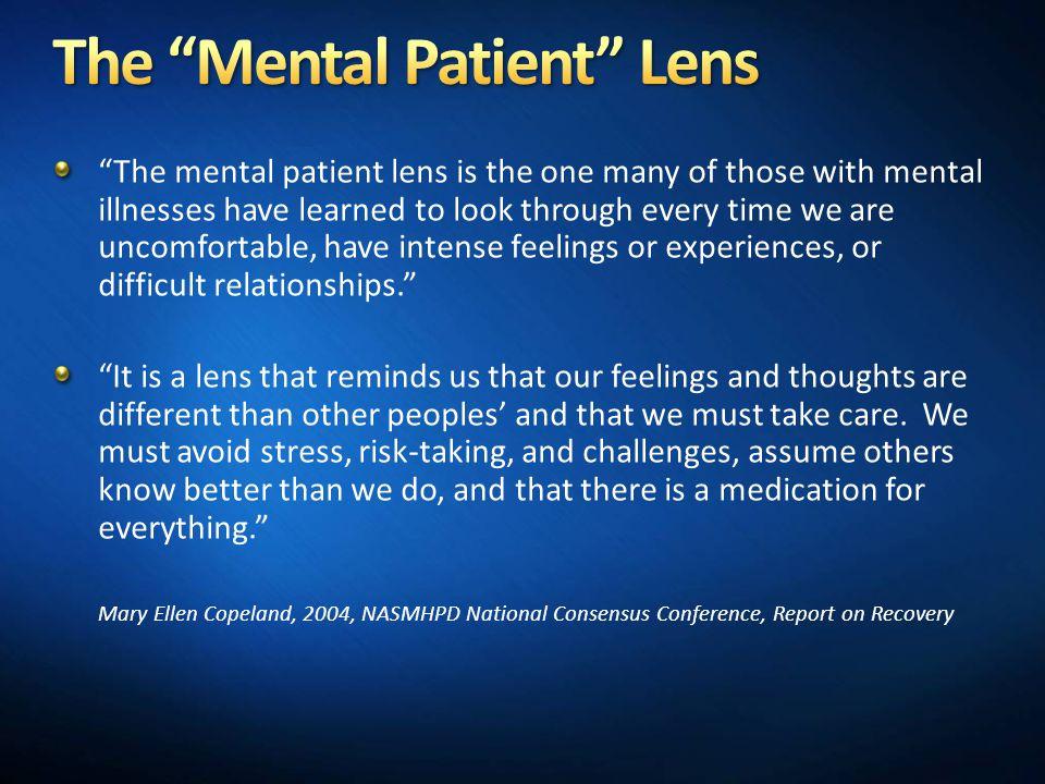 The Mental Patient Lens