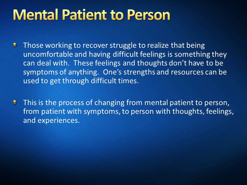 Mental Patient to Person