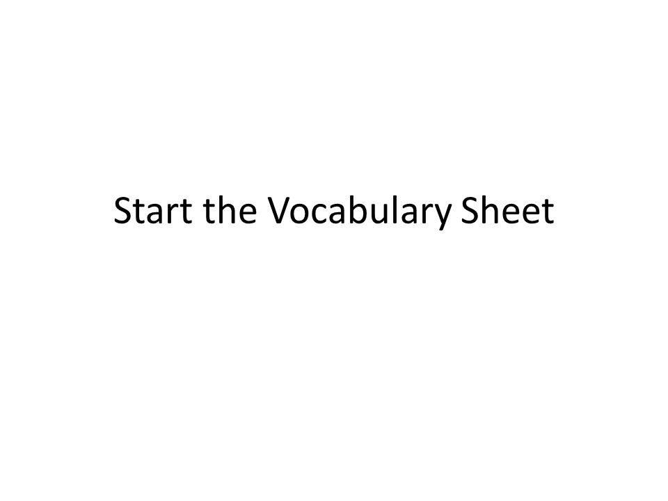 Start the Vocabulary Sheet