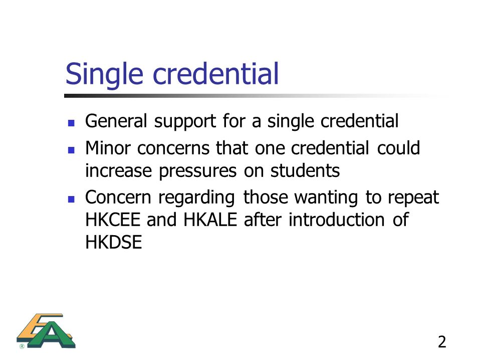 Single credential General support for a single credential