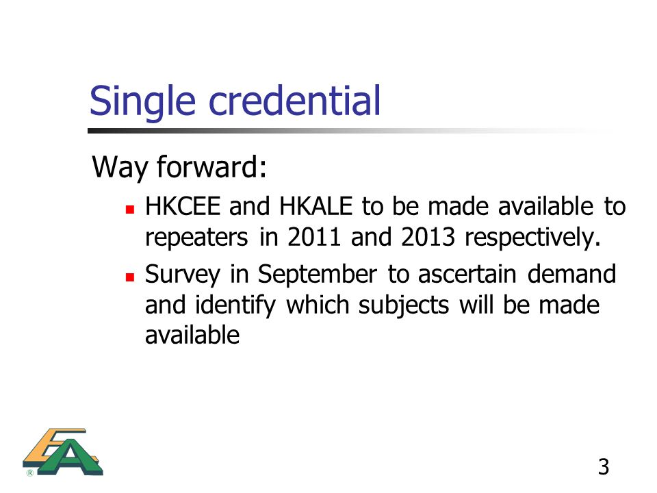 Single credential Way forward: