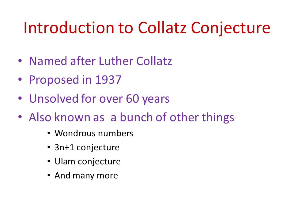 Introduction to Collatz Conjecture